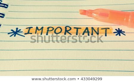 важный слово блокнот пер бизнеса служба Сток-фото © fuzzbones0