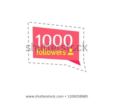 Follower and Profile Quantity Thousand Vector Stock photo © robuart