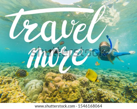 TRAVEL MORE concept Happy woman in snorkeling mask dive underwater with tropical fishes in coral ree Stock photo © galitskaya