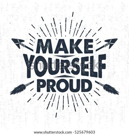 あなた自身 誇りに思う 霊感 引用 ヴィンテージ ストックフォト © pashabo