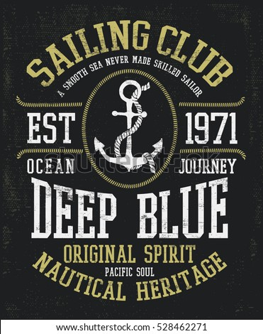 Nautical adventure style vintage print design for t-shirt, logos or badge. Everyday adventure get na Stock photo © JeksonGraphics