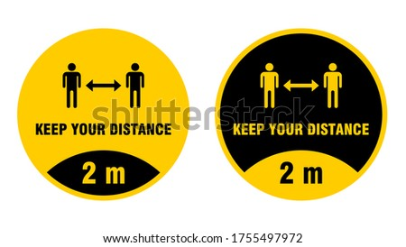 KEEP YOUR DISTANCE Covid-19 two meters warning for social distancing prevention text message sign. P Stock photo © Maridav
