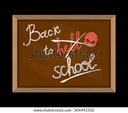 Back to hell (crossed out in school) and skull. Hooligan Inscrip Stock photo © popaukropa