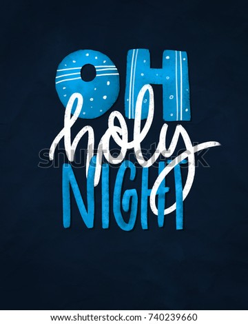 Oh holy night. Lettering phrase on dark background. Design element for poster, card, banner. Stock photo © masay256