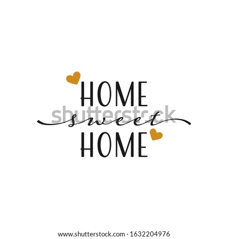 Home sweet home lettering. Hand drawn vector illustration, greet Stock photo © pashabo