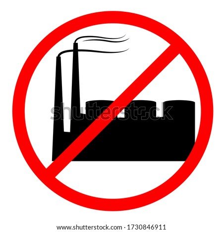 Stop pollution of environment. Plant is prohibited. Ban factory. Stock photo © MaryValery