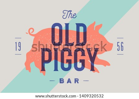 Piggy, pig, pork. Vintage label, logo, sticker, poster for bar, restaurant, pub, cafe Stock photo © FoxysGraphic