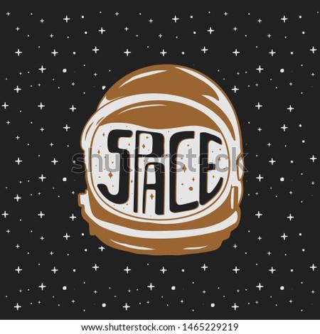 Vintage hand drawn astronaut helmet with custom texts - space. Space travel concept. Stock vector em Stock photo © JeksonGraphics