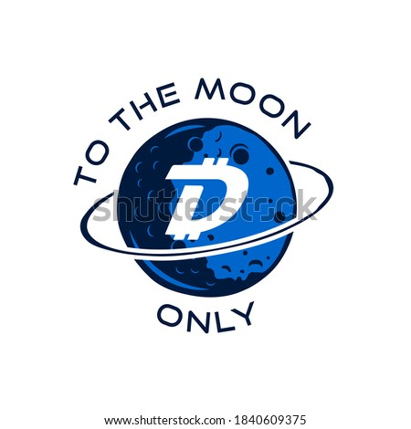 Stock photo: Digibyte badge concept. Digital asset DGB. To the moom only quote. Funny crypto emblem. Blockchain t