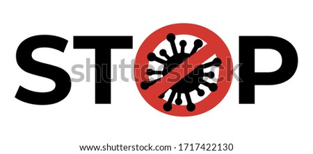 Poster with stop spreading virus concept, cross out sign, covid19 at black background, world epidemy Stock photo © robuart