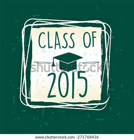 class of 2015 with graduate cap with tassel in frame over green  Stock photo © marinini