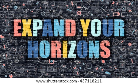 Multicolor Expand Your Horizons on Dark Brickwall. Doodle Style. Stock photo © tashatuvango