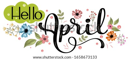 Hello April. Spring card. Lettering spring season with leaf for greeting card, invitation template.  stock photo © kollibri