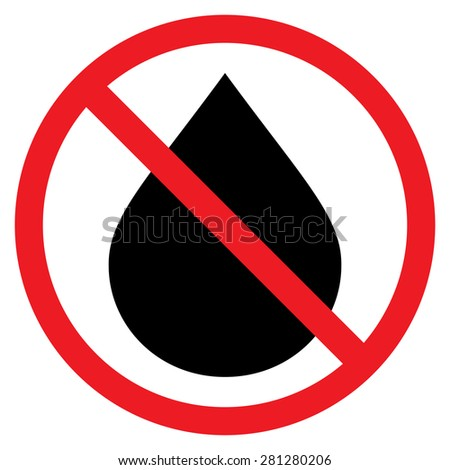 No Water drop sign icon. Ban sign. Red prohibition sign. Stop symbol. Stock Vector illustration isol Stock photo © kyryloff