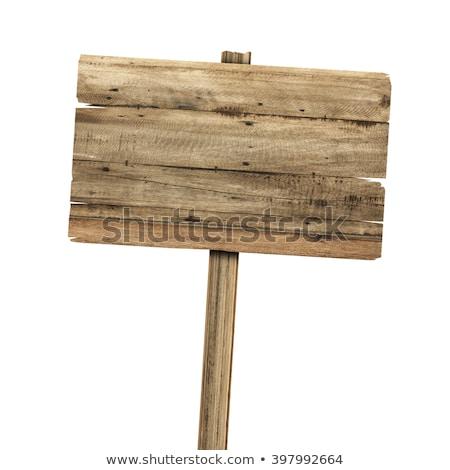 oude · verweerde · hout · teken · geïsoleerd · billboard - stockfoto © inxti