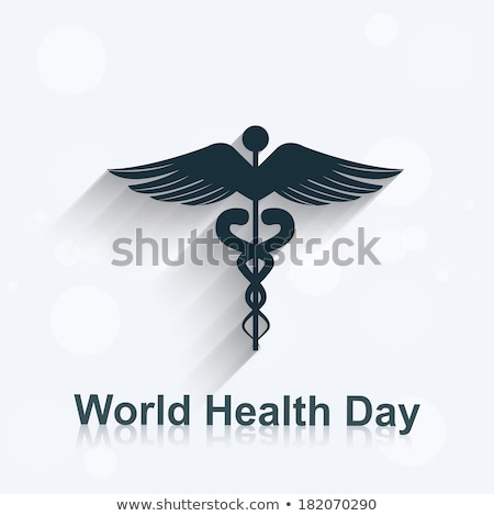 World health day concept medical background on caduceus medical  Stock photo © bharat
