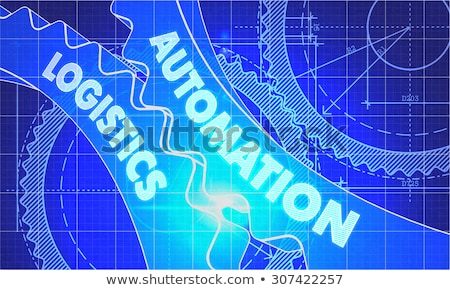 automation logistics concept blueprint of gears stock photo © tashatuvango
