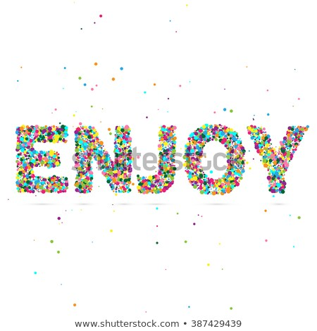 Enjoy word consisting of colored particles Stock photo © netkov1