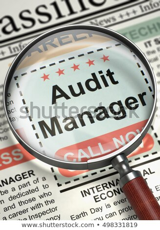 job opening audit manager 3d stock photo © tashatuvango