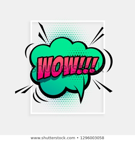 comic speech expression for term wow Stock photo © SArts