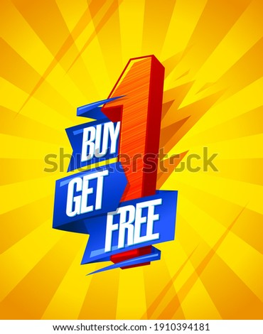buy one get one free with gift signs yellow red and blue drawn stock photo © marinini