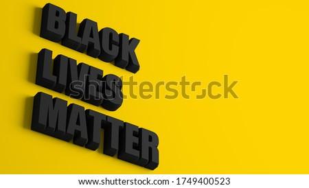 black lives matter on white background. Isolated 3D illustration Stock photo © ISerg