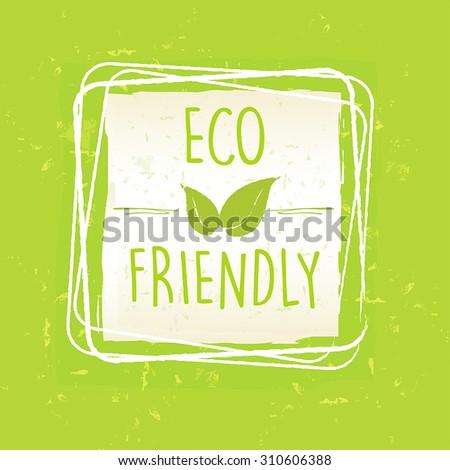 Umweltfreundlich Blatt Zeichen Rahmen grünen Altpapier Stock foto © marinini