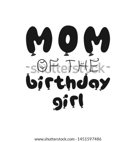 Birthday Girl silhouette graphic desgin for t-shirt prints, cards, postcards for mother. With phrase Stock photo © JeksonGraphics