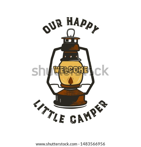 Happy Camper Badge with quote our little camp and camping lantern emblem design. Nice for hiking ent Stock photo © JeksonGraphics