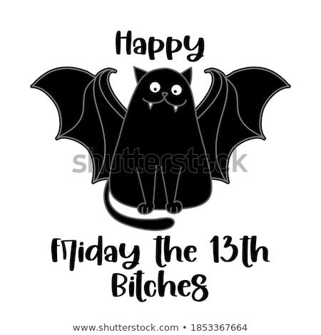 Happy Friday the 13th Bitches freehand design.  Stock photo © Zsuskaa