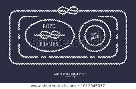 Rope frames and knots Stock photo © Winner
