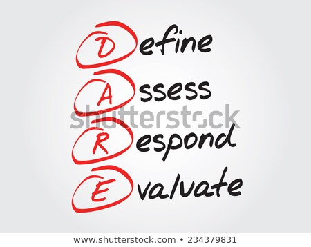 DARE - Define Assess Respond Evaluate Stock photo © ivelin