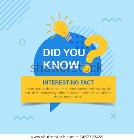 Did you know ? Stock photo © stockyimages