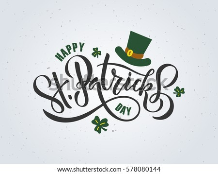 Hand drawn calligraphy Happy St. Patrick s Day banner, card, poster. The inscription with a green ca Stock photo © wywenka