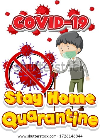 Font design for word stay home quarantine with old man and virus Stock photo © bluering