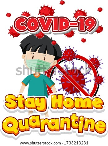 Font design for word stay home quarantine with boy wearing mask Stock photo © bluering