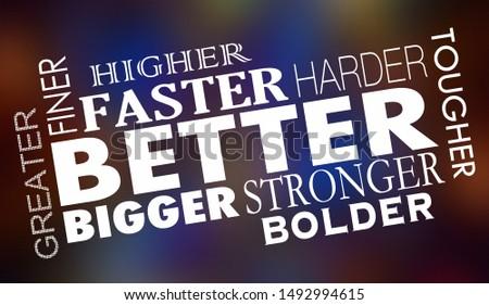 Better Faster Stronger Bigger Improved Words Collage 3d Illustration Stock photo © iqoncept