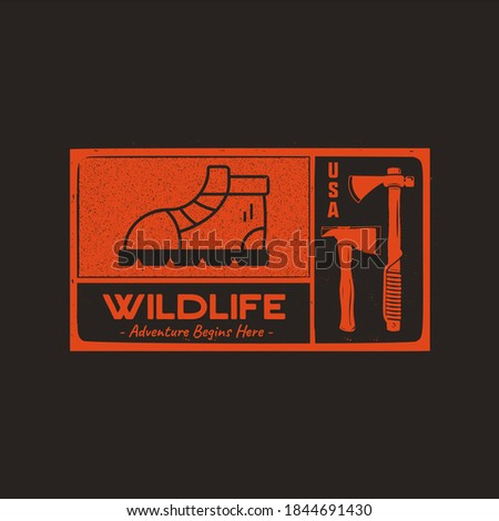 Hand drawn travel badge with hiking boot, axes and quote - Wildlife adventure begins here. Camping e Stock photo © JeksonGraphics