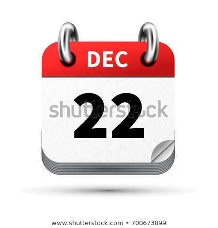 Bright realistic icon of calendar with 22 december date isolated on white Stock photo © evgeny89
