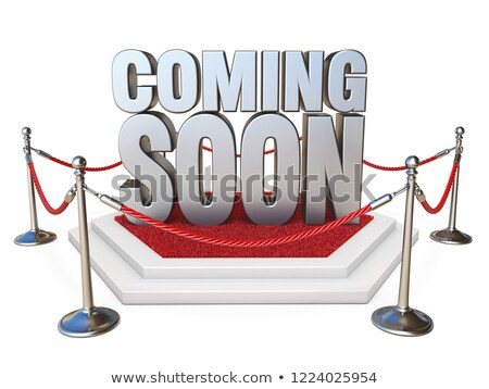 Text COMING SOON on podium with red carpet 3D Stock photo © djmilic