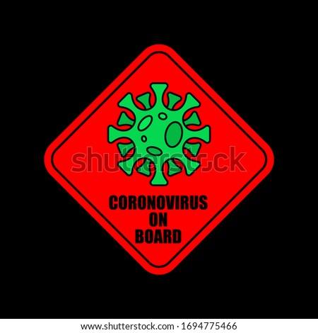 2019-nCoV on car sticker Quarantine. Coronavirus on board. Pande Stock photo © popaukropa