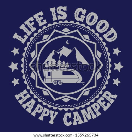happy camper life is good   outdoors adventure badge with tent trees sunbursts symbols nice for c stock photo © jeksongraphics
