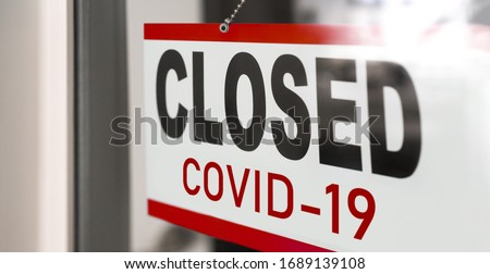 Closed businesses for COVID-19 pandemic outbreak, closure sign on retail store window banner backgro Stock photo © Maridav