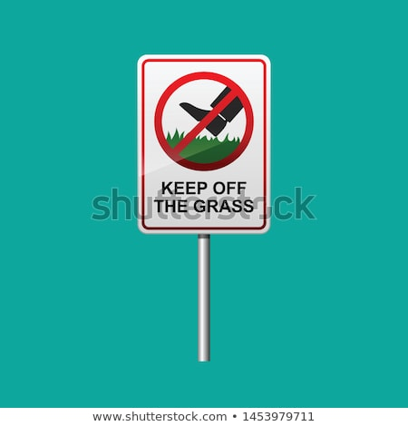 Keep off grass! Stock photo © sahua