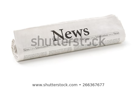 Newspaper rolled up Stock photo © justinb