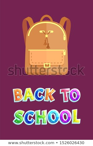 Back to School Poster with Leather Beige Backpack Stock photo © robuart