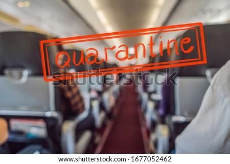 Quarantine due to coronavirus epidemic covid19 The cabin with passengers on board. A blurred backgro Stock photo © galitskaya