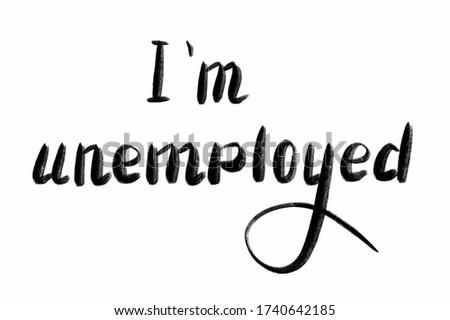 Desempleados mano escrito texto aislado Foto stock © galitskaya