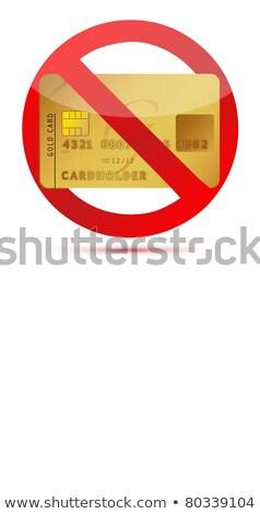 Hitelkártyák nem megengedett piros tilos felirat Stock fotó © evgeny89
