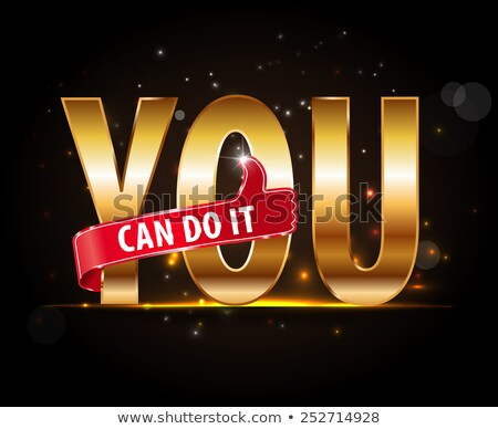 you can do it golden Stock photo © marinini